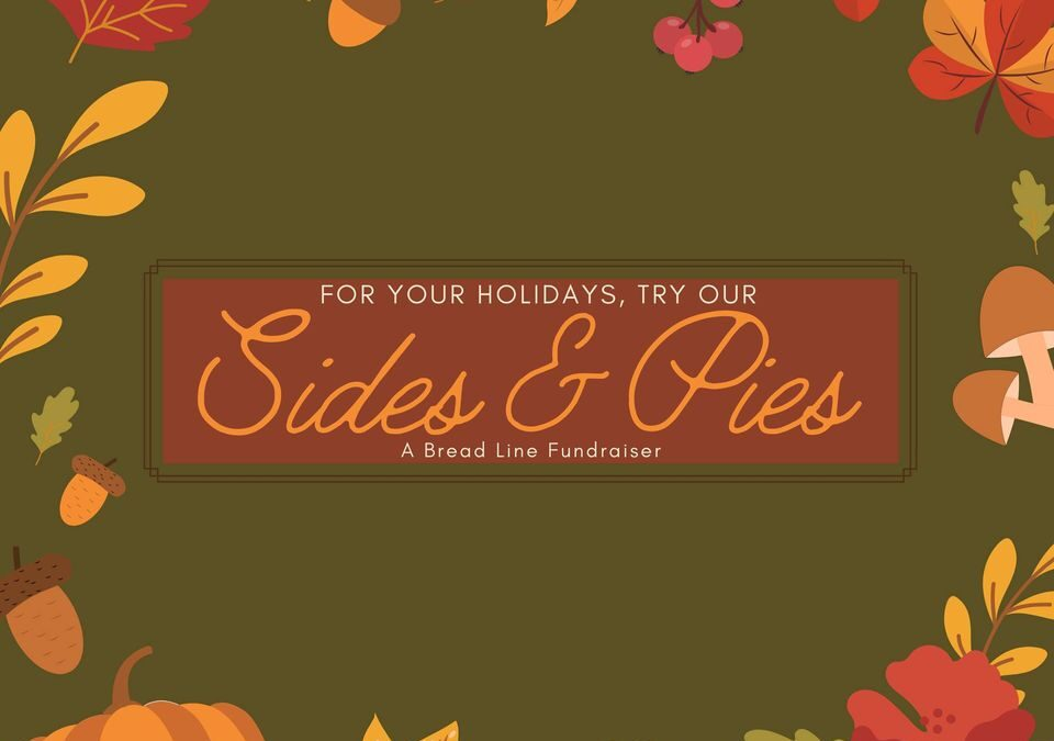 Sides & Pies: A Bread Line Fundraiser