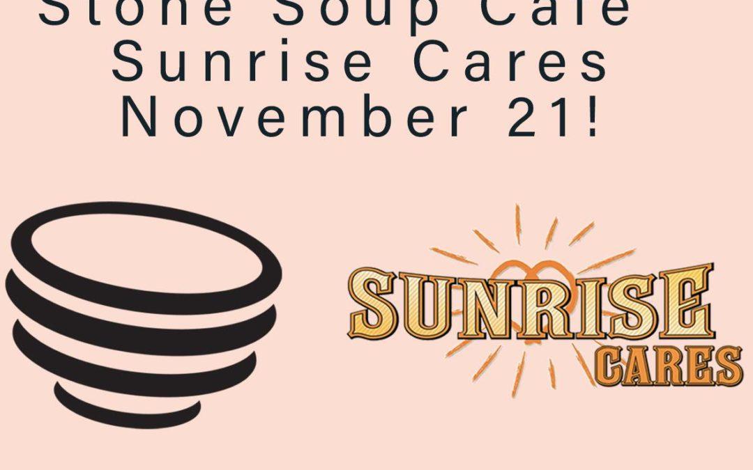 Sunrise Cares: Stone Soup Cafe