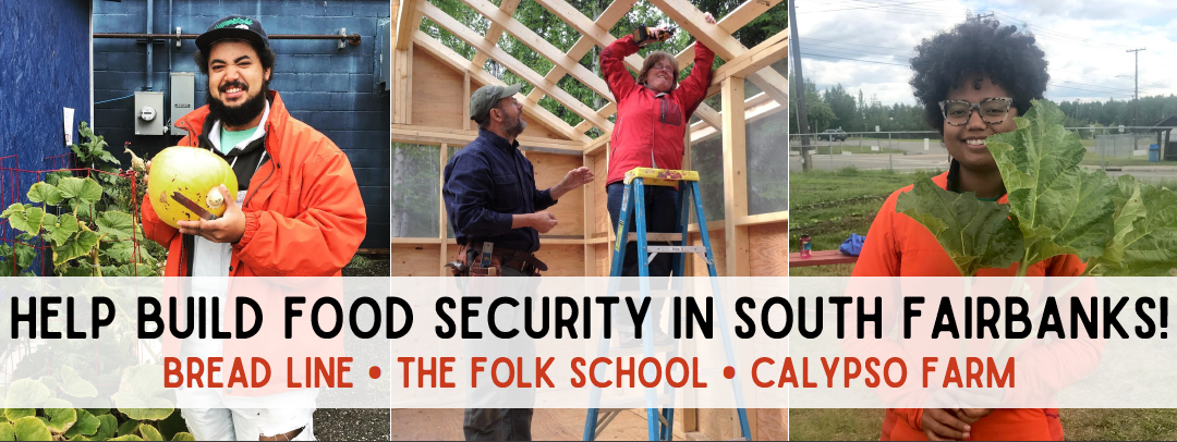 Help Build Food Security in South Fairbanks!