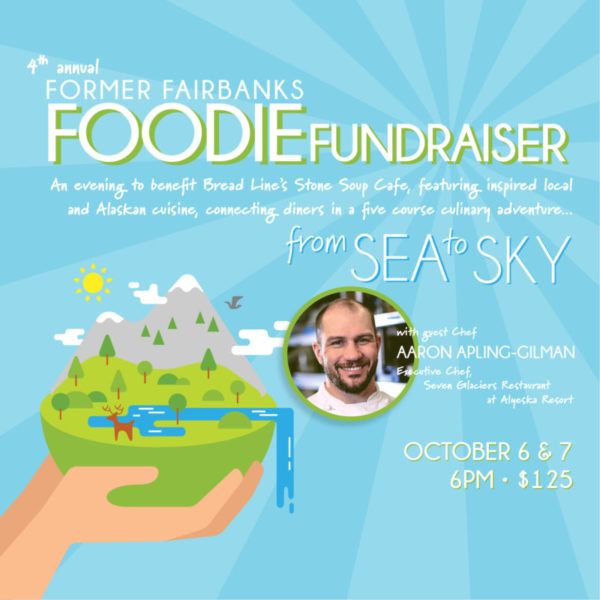 4th annual former Fairbanks Foodie Fundraiser Flyer