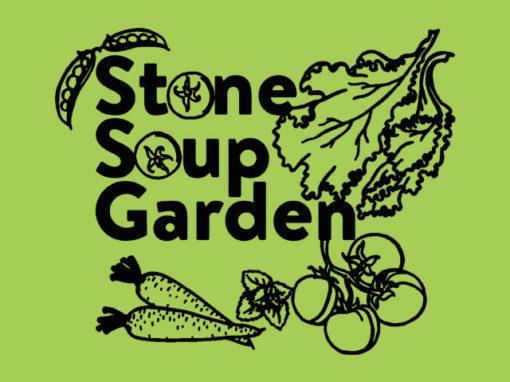 Stone Soup Garden