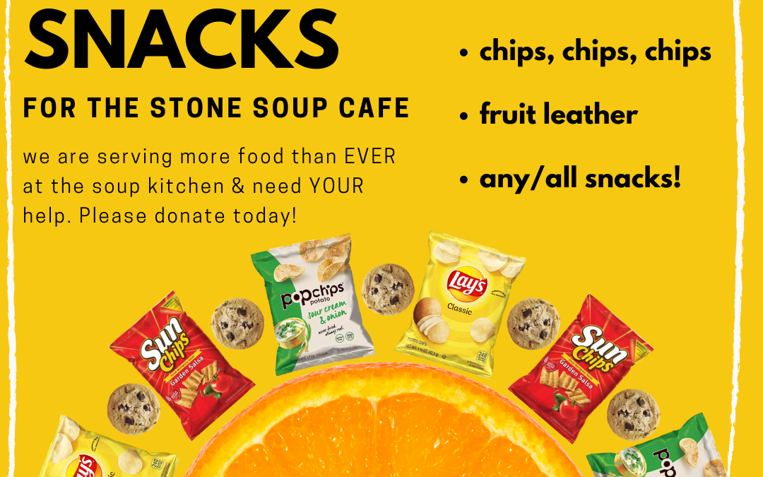 Stone Soup: Seeking Snacks